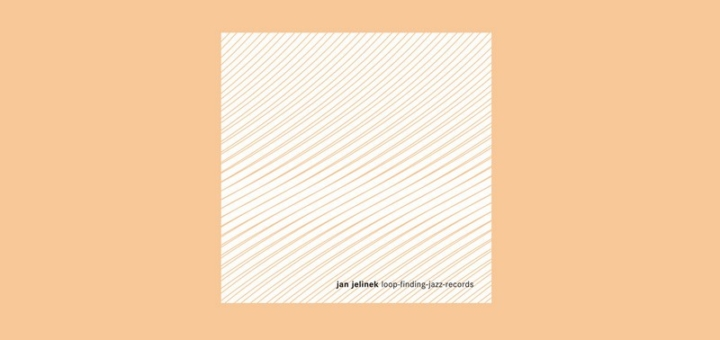 Loop-Finding-Jazz-Records by Jan Jelinek