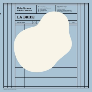 la-bride-300x300 Les sorties d'albums pop, rock, electro, jazz du 14 avril 2017