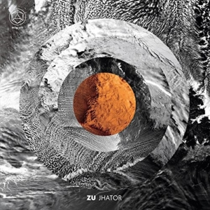 zu-jhator-300x300 Les sorties d'albums pop, rock, electro, jazz du 7 avril 2017