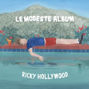 Ricky-Hollywood-Le-Modeste-album-300x300 Les sorties d'albums pop, rock, electro, jazz du 26 mai 2017