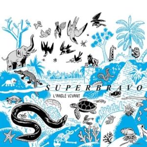 superbravo-angle-vivant-300x300 Les sorties d'albums pop, rock, electro, jazz du 26 mai 2017