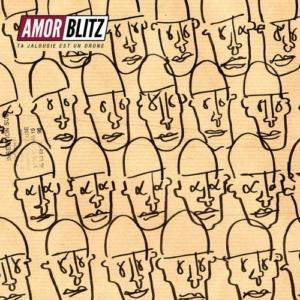 Amor-Blitz-300x300 Les sorties d'albums pop, rock, electro, rap, du 16 juin 2017