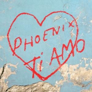 Phoenix-ti-amo-300x300 Les sorties d'albums pop, rock, electro, rap, du 9 juin 2017