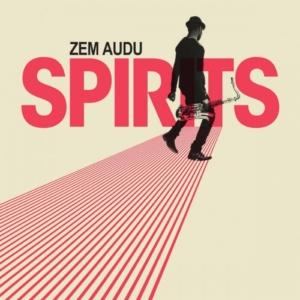 Zem-Audu-spirits-300x300 Les sorties d'albums pop, rock, electro, rap, du 16 juin 2017