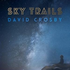 David-Crosby-sky-trails-300x300 Les sorties d'albums pop, rock, electro, rap, du 29 septembre 2017