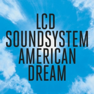 lcd-american-dream-300x300 Les sorties d'albums pop, rock, electro, rap, du 1er septembre 2017
