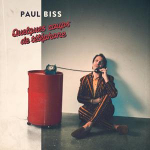 paul-bliss-300x300 Les sorties d'albums pop, rock, electro, rap, du 22 septembre 2017