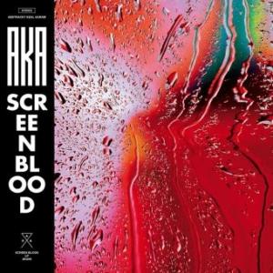 Screen-Blood-300x300 Les sorties d'albums pop, rock, electro, rap, jazz du 27 octobre 2017