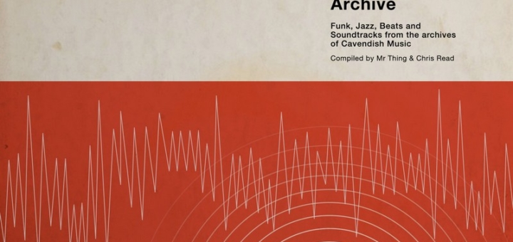 The Library Archive - Funk, Jazz, Beats and Soundtracks from the Vaults of Cavendish Music