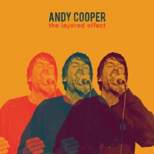 Andy-Cooper-the-layered-effect-300x300 Les sorties d'albums pop, rock, electro, rap, jazz du 26 janvier 2018