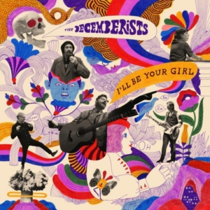 decemberists-ill-be-your-girl-300x300 Les sorties d'albums pop, rock, electro, rap, jazz du 16 mars 2018