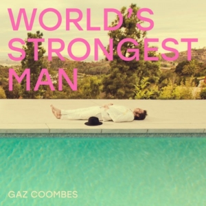 gas-worlds-strongest-man-300x300 Les sorties d'albums pop, rock, electro, rap, jazz du 4 mai 2018