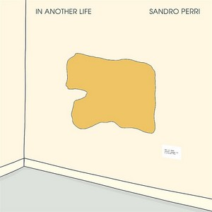 Sandro-Perri-–-In-Another-Life Les meilleurs Albums de 2018