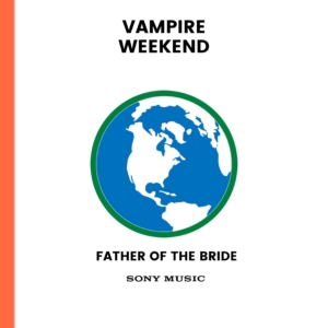 Vampire-Weekend-Father-of-the-Bride-300x300 Vampire Weekend – Father of the Bride