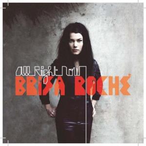 Brisa-Roche-cover-400x400-300x300 Brisa Roché - All Right Now [8.0]