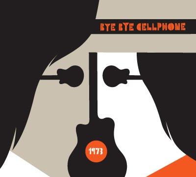 ByeByeCellphone_cover 1973 - Bye Bye Cellphone [6.9]