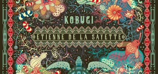 Etienne de la Sayette – Kobugi