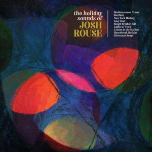 Josh2BRouse2B25E2258025932BThe2BHoliday2BSounds2Bof2BJosh2BRouse-300x300 Josh Rouse – The Holiday Sounds of Josh Rouse