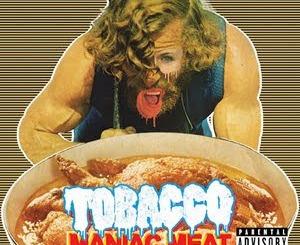 Tobacco - Maniac Meat