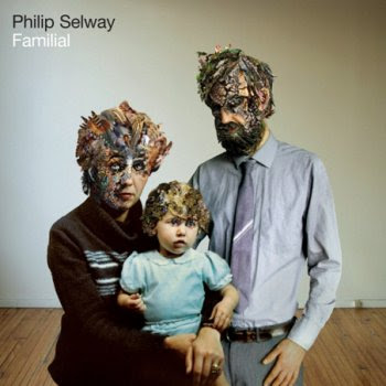 Phil-Selway-Familial Phil Selway - Familial [8.4]