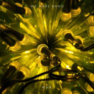 We Have Band - WHB