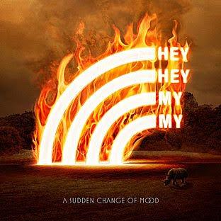 album-18818 Hey Hey My My - A Sudden Change Of Mood [8.0]