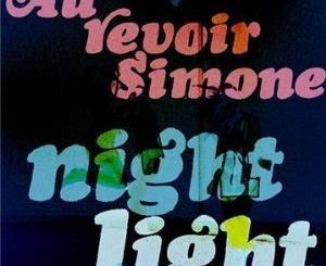 Au Revoir Simone - Night Light