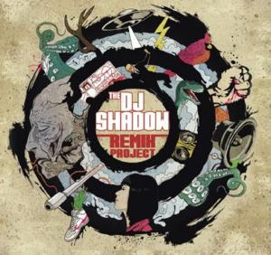 remixcoverweb_1-300x282 DJ Shadow - The DJ Shadow Remix Project [7.4]