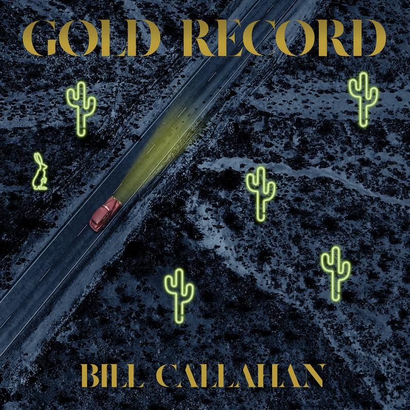 """Bill-Callahan-Gold-Record Bill Callahan """"Gold Record"""" : l'épure lui va si bien"""