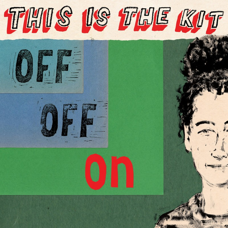 "This-Is-The-Kit-Off-Off-On ""Off Off On"" : la délicatesse pop folk de This Is The Kit"