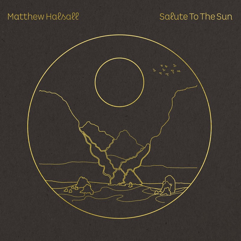 [Jazz] Playlist - Page 5 Matthew-Halsall-Salute-To-The-Sun