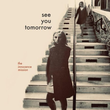 The-Innocence-Mission-See-You-Tomorrow Les meilleurs Albums de 2020