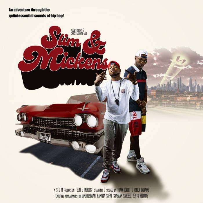 slim Frank Knight & Chuck Lawayne - Slim & Mickens : un régal de hip hop old school