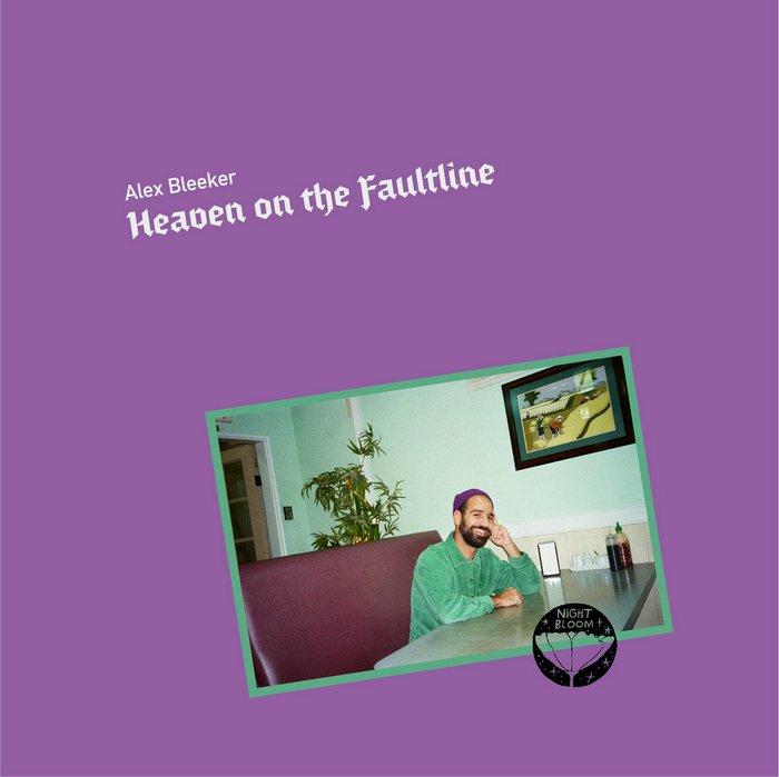 Alex-Bleeker-Heaven-on-the-Faultline Alex Bleeker – Heaven on the Faultline : le bassiste de Real Estate signe un 1er album charmant