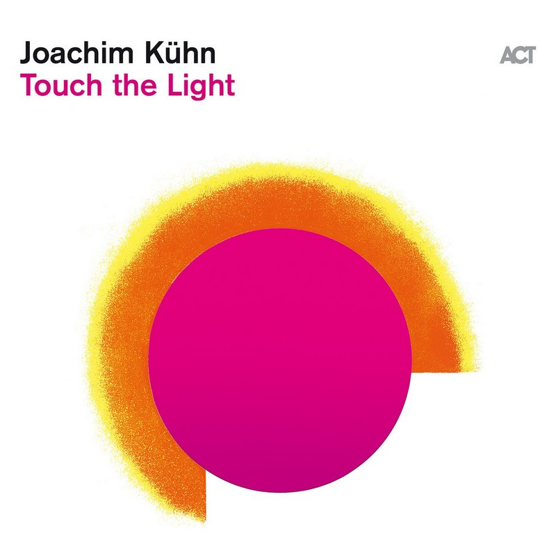 Joachim-Kuhn-Touch-the-Light Joachim Kühn – Touch the Light : un piano solo élégant et posé