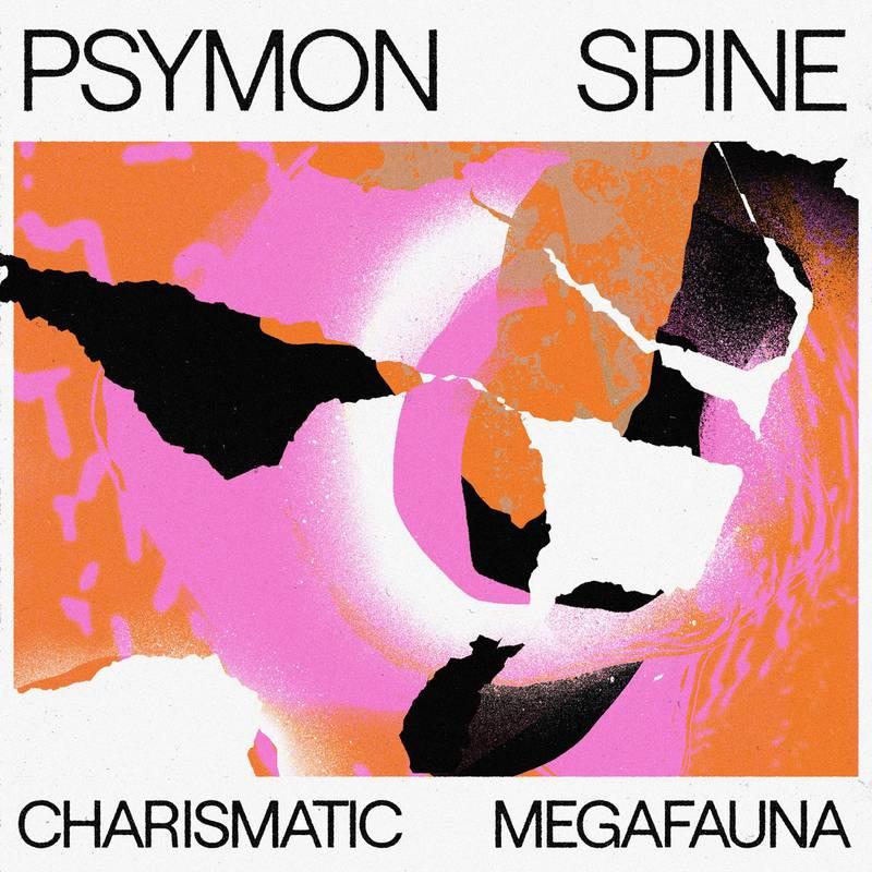 Psymon-Spine-Charismatic-Megafauna Psymon Spine – Charismatic Megafauna
