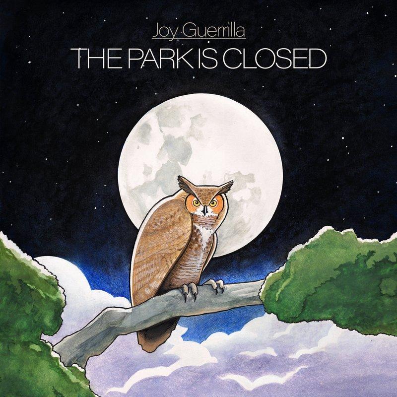Joy-Guerrilla-The-Park-Is-Closed Joy Guerrilla – The Park Is Closed
