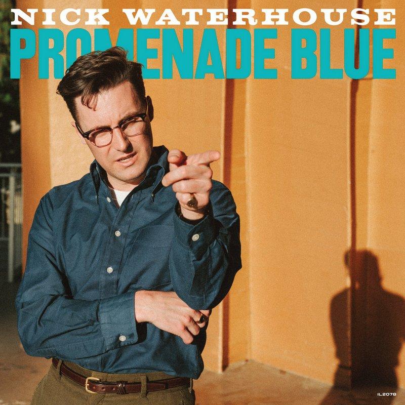 Nick-Waterhouse-Promenade-Blue Nick Waterhouse – Promenade Blue