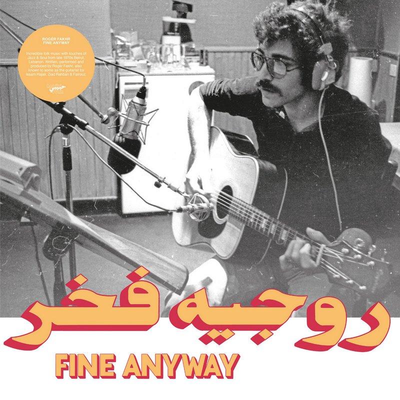 Roger-Fakhr-Fine-Anyway Rogér Fakhr – Fine Anyway