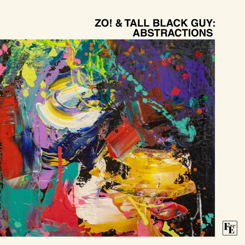 Zo-Tall-Black-Guy-Abstractions Zo! & Tall Black Guy – Abstractions : une production r'n'b, hip hop, jazz, soul, funk parfaite