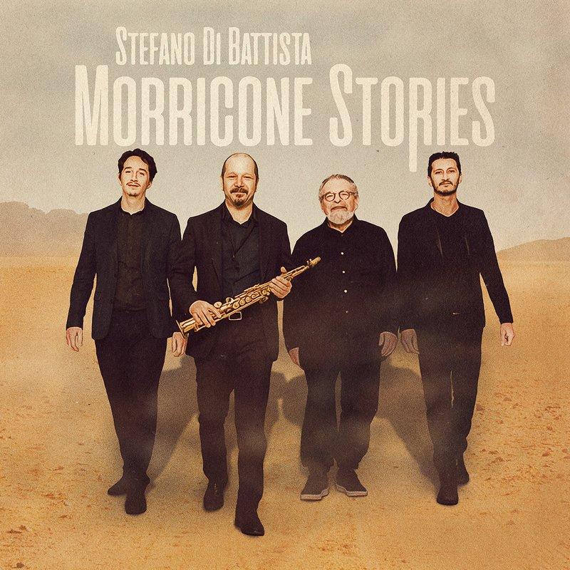 morricone-stories Stefano Di Battista – Morricone Stories : le Maestro revisité en jazz