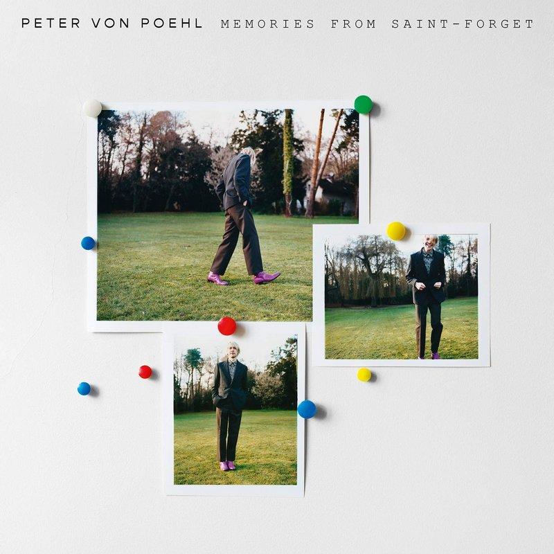 Peter-von-Poehl-Memories-From-Saint-Forget-lp Peter Von Poehl – Memories From Saint-Forget