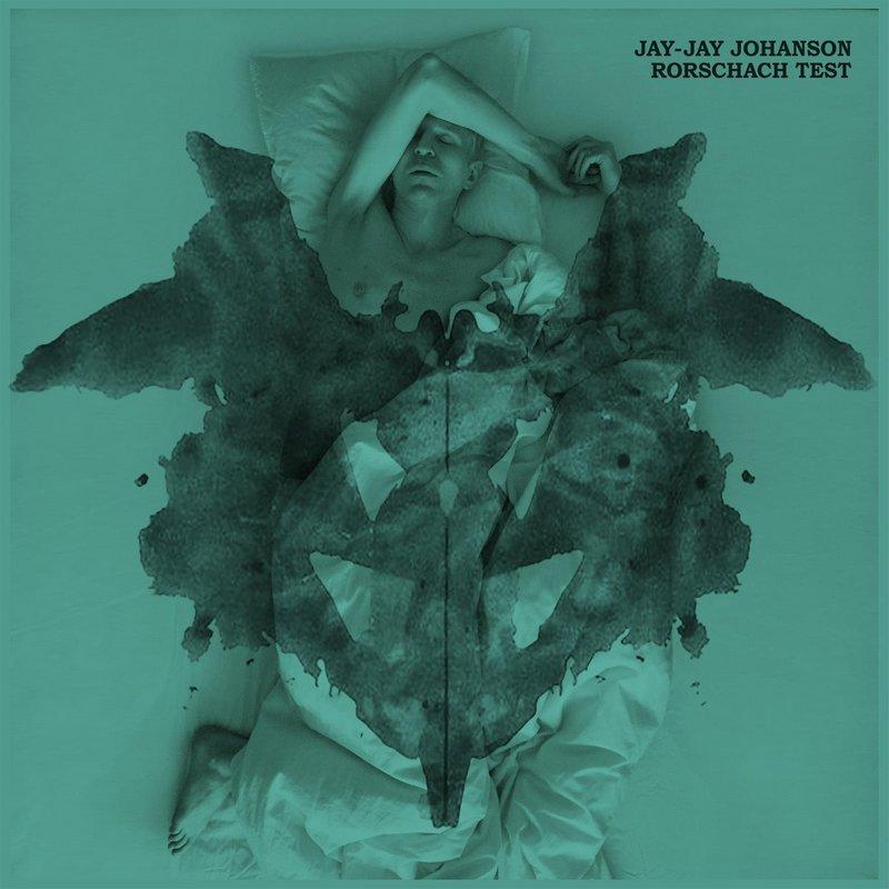 Jay-Jay-Johanson-Rorschach-Test Jay-Jay Johanson – Rorschach Test
