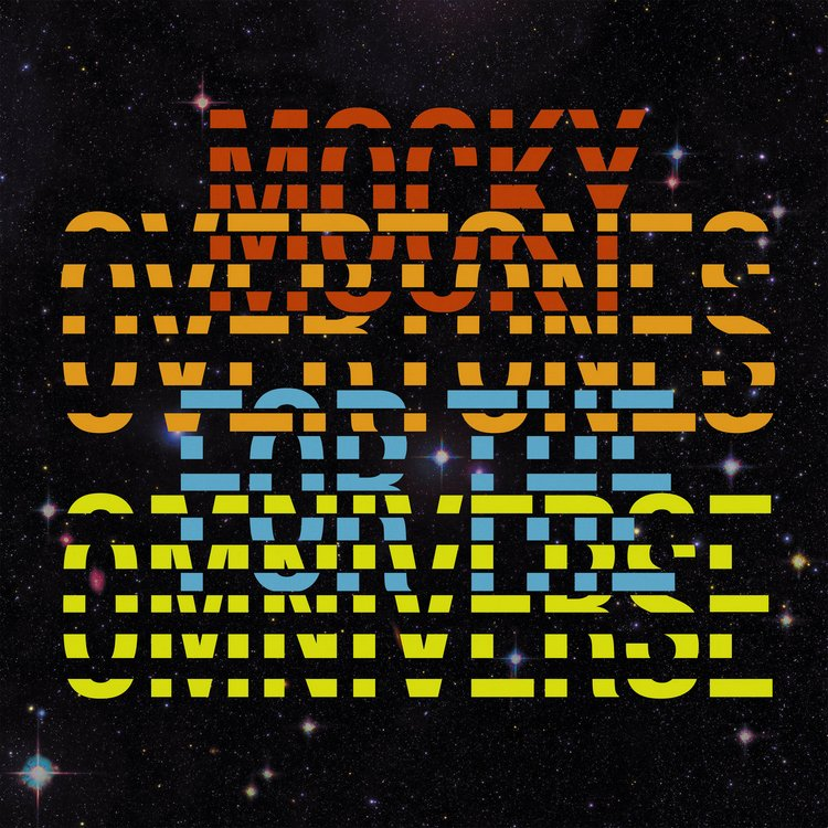 Overtones-for-the-Omniverse Mocky – Overtones for the Omniverse
