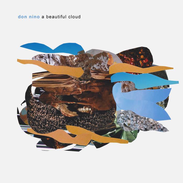 Don-Nino-A-Beautiful-Cloud Don Nino – A Beautiful Cloud