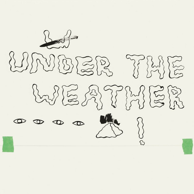 Homeshake-Under-The-Weather Homeshake – Under The Weather