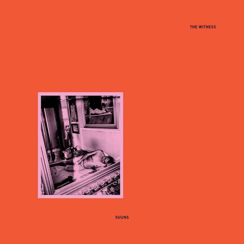 SUUNS-The-Witness SUUNS – The Witness